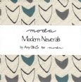 Modern Neutrals by Amy Ellis for Moda  - Charm Pack